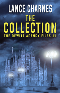 The Collection: The DeWitt Agency Files #1